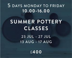 Summer Pottery Classes Jul - Aug